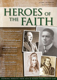 Heroes of the Faith December 2013, Issue number 16
