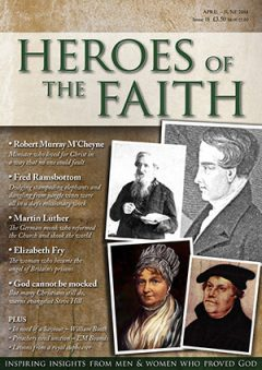 Heroes of the Faith magazine April 2014 issue number 18