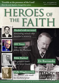 Heroes of the Faith, July 2015, issue number 23