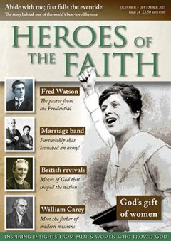 Heroes of the Faith October 2015, issue number 24