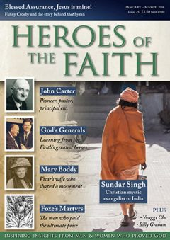 Heroes of the Faith January 2016, issue number 25