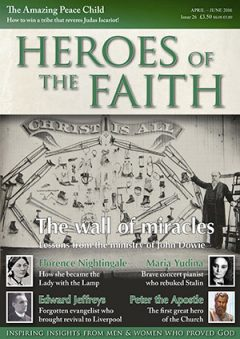 Heroes of the Faith April 2016, issue number 26