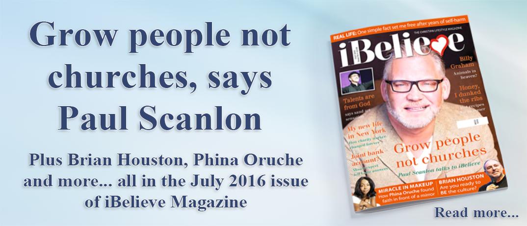 iBelieve Magazine July 2016 issue
