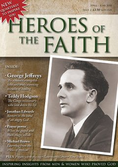 Heroes of the faith magazine issue two