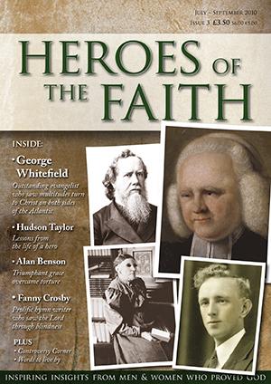 Heroes of the faith magazine issue three