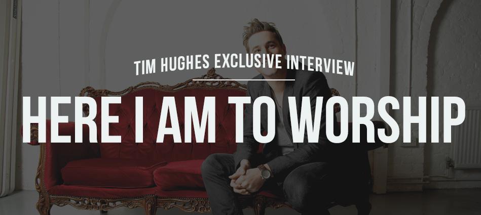 Tim Hughes Interview