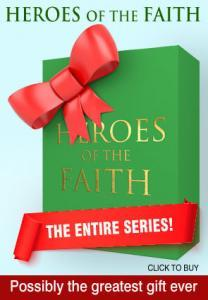 Heroes of the Faith whole series advert