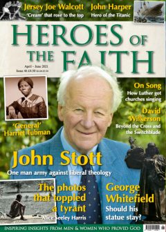Heroes of the Faith #46 April - June 2021 front cover